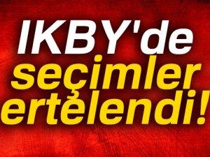 IKBY'de seçimler ertelendi
